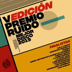12 Finalistas del Premio Ruido 2019   Mejor Disco Nacional de 2019   Periodistas Asociados de Música (PAM)   5ª Edición