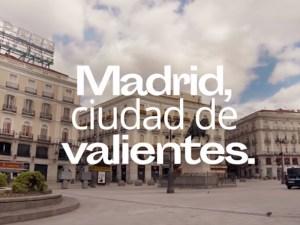 Madrid, ciudad de valientes   Vídeo del Ayuntamiento de Madrid