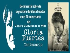 Documental Poeta de guardia. Exposición del centenario en el nacimiento de Gloria Fuertes | Fernán Gómez. Centro Cultural de la Villa | Madrid