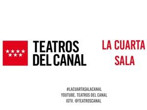 La Cuarta Sala   Teatros del Canal   'Los Clásicos del Canal'   3/08-22/09/2020   Cabecera