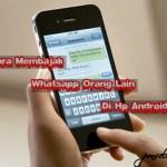 Cara Membajak Whatsapp Orang Lain Di Hp Android