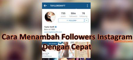 cara menambah followers instagram dengan cepat
