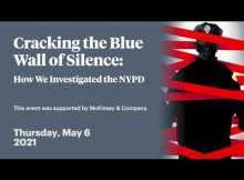 Cracking the Blue Wall of Silence: How We Investigated the NYPD