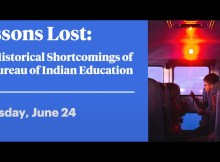 Lessons Lost: The Historical Shortcomings of the Bureau of Indian Education