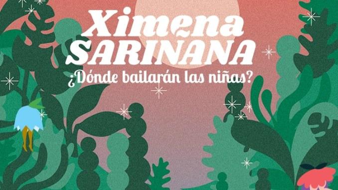 Marzo 2019 Música Nueva - Ximena Sariñana Donde bailaran las niñas