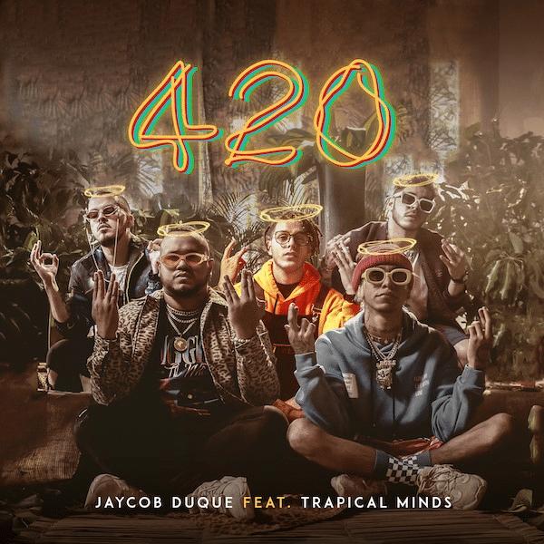 Jaycob Duque lanza 420 Trapical Minds