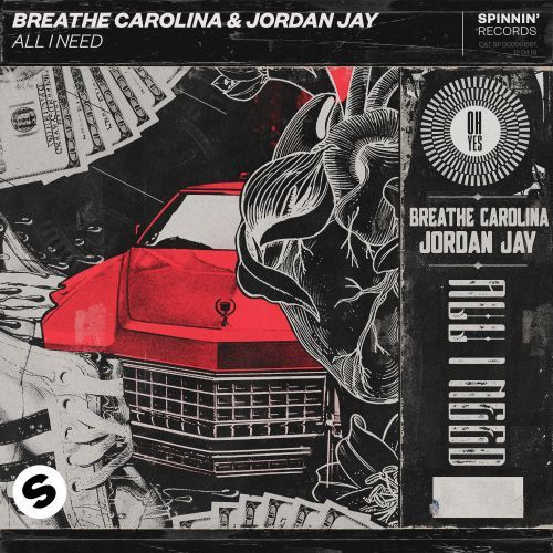 Spinnin' Records All I Need Breathe Carolina & Jordan Jay