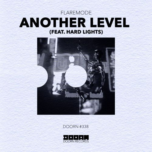 Doorn Records Another Level (feat. Hard Lights) Flaremode