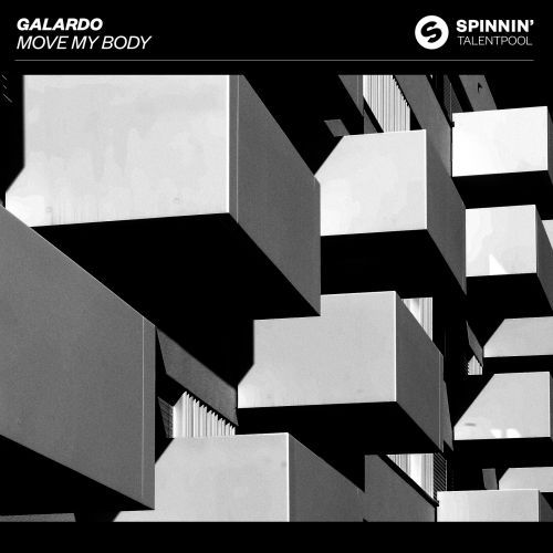 Spinnin' Talent Pool Move My Body Galardo