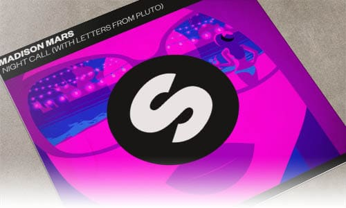 Madison Mars Night Call (with Letters from Pluto) Spinnin' Records