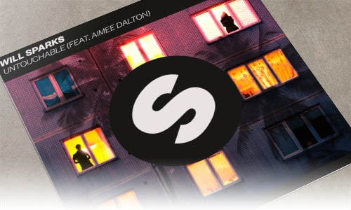 Will Sparks Untouchable (feat. Aimee Dalton) Spinnin' Records