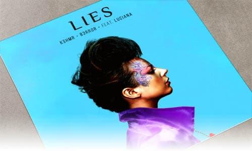 KSHMR & B3RROR Lies (feat. Luciana) Dharma