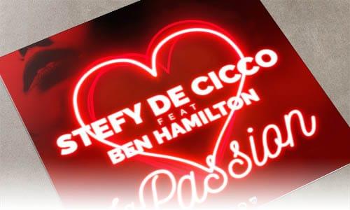 stefy De Cicco La Passion (feat. Ben Hamilton) Spinnin' Remixes
