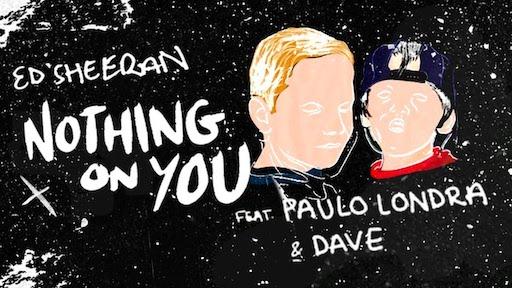 Ed Sheeran Paulo Londra Nothing on you