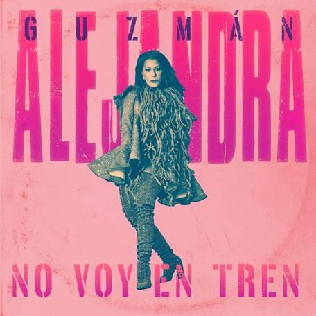 Alejandra Guzmán no voy en tren