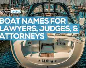69 Boat Names For Lawyers Attorneys Judges Funny