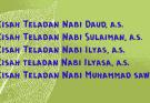 kisah teladan nabi Dawud Sulaiman Ilyas Ilyasa Muhammad