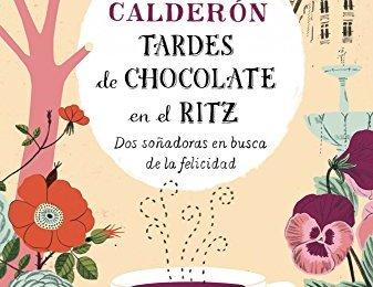 Tardes de chocolate en el Ritz de Reyes Calderón