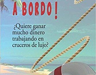 ¡Bienvenido a bordo! de Ana Caravaca