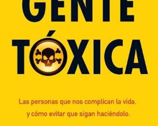 Gente tóxica de Bernardo Stamateas