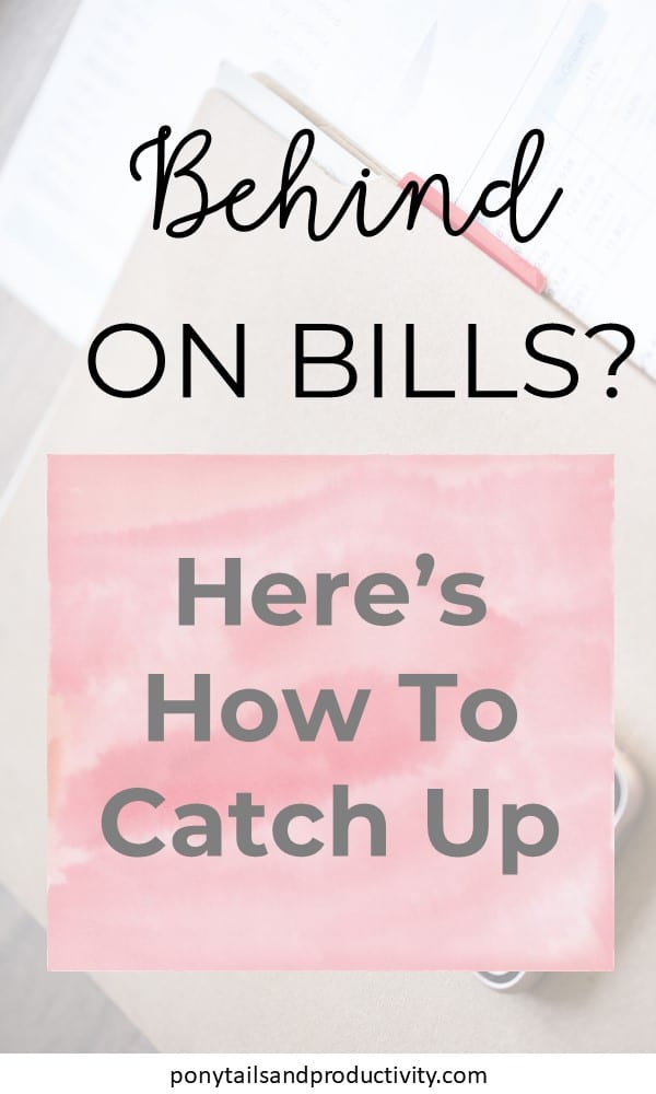 It's not uncommon to fall behind on bills. Here's how you deal with it to come out on top