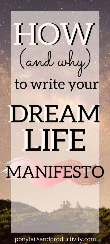 write your dream life manifesto