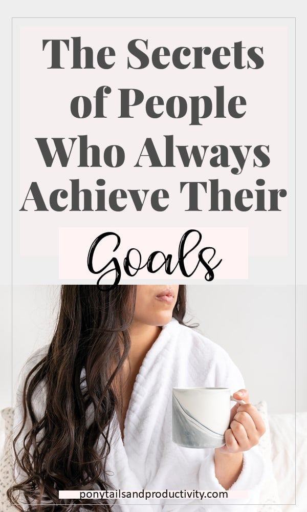 secrets of people who always hit their goals