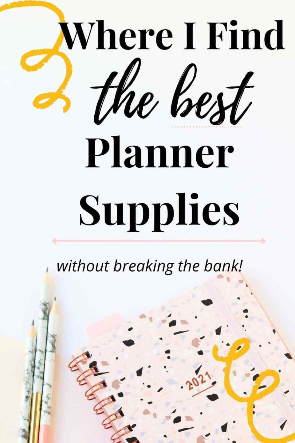 where to find the best planner supplies pin image
