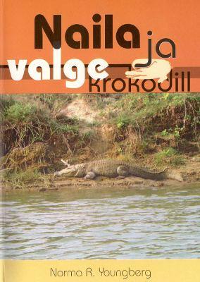 Naila Ja Valge Krokodill, Norma R. Youngberg