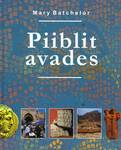 Piiblit Avades, Mary Batchelor
