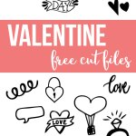 Valentine's Cut Files - Designs to use for Valentine's Day creations.
