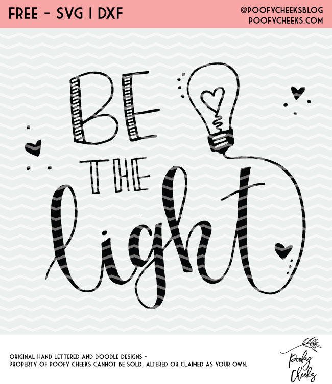 Be the Light Teacher Cut File - Free Cut File - Silhouette and Cricut Project Idea