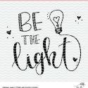 Be the Light Teacher Cut File – Free Cut File – Silhouette and Cricut Project Idea