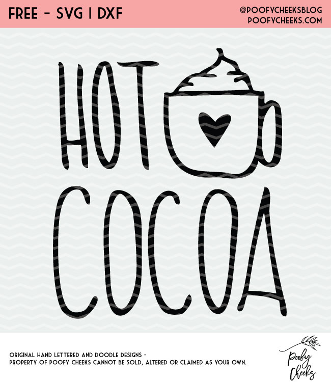 Hand lettered Hot Cocoa cut file for Silhouette and Cricut.