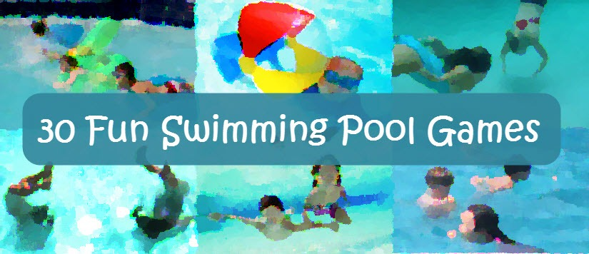 30 Fun Swimming Pool Games for Kids and Adults ...