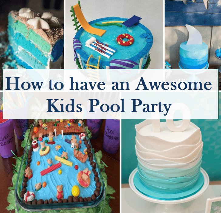 how to have an awesome kids pool party