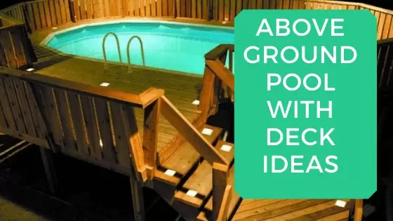 30 Awesome Above Ground Pool With Deck Ideas With Pictures