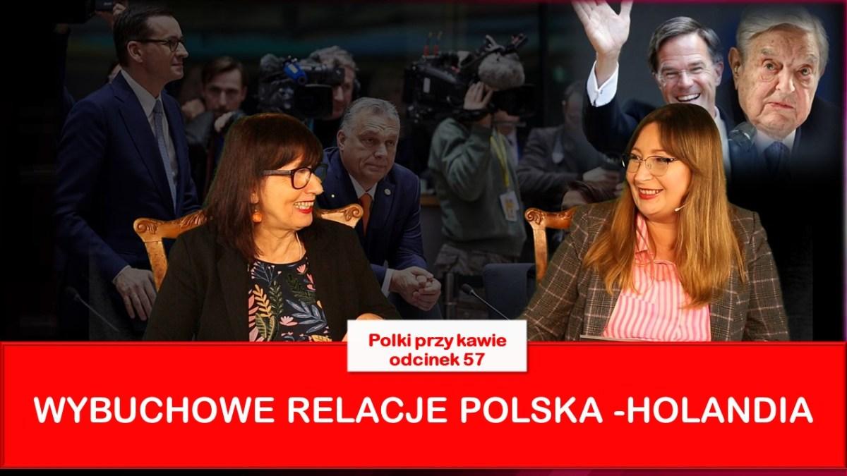 Wybuchowe relacje na linii Polska – Holandia