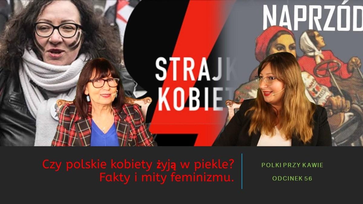 Czy polskie kobiety żyją w piekle?