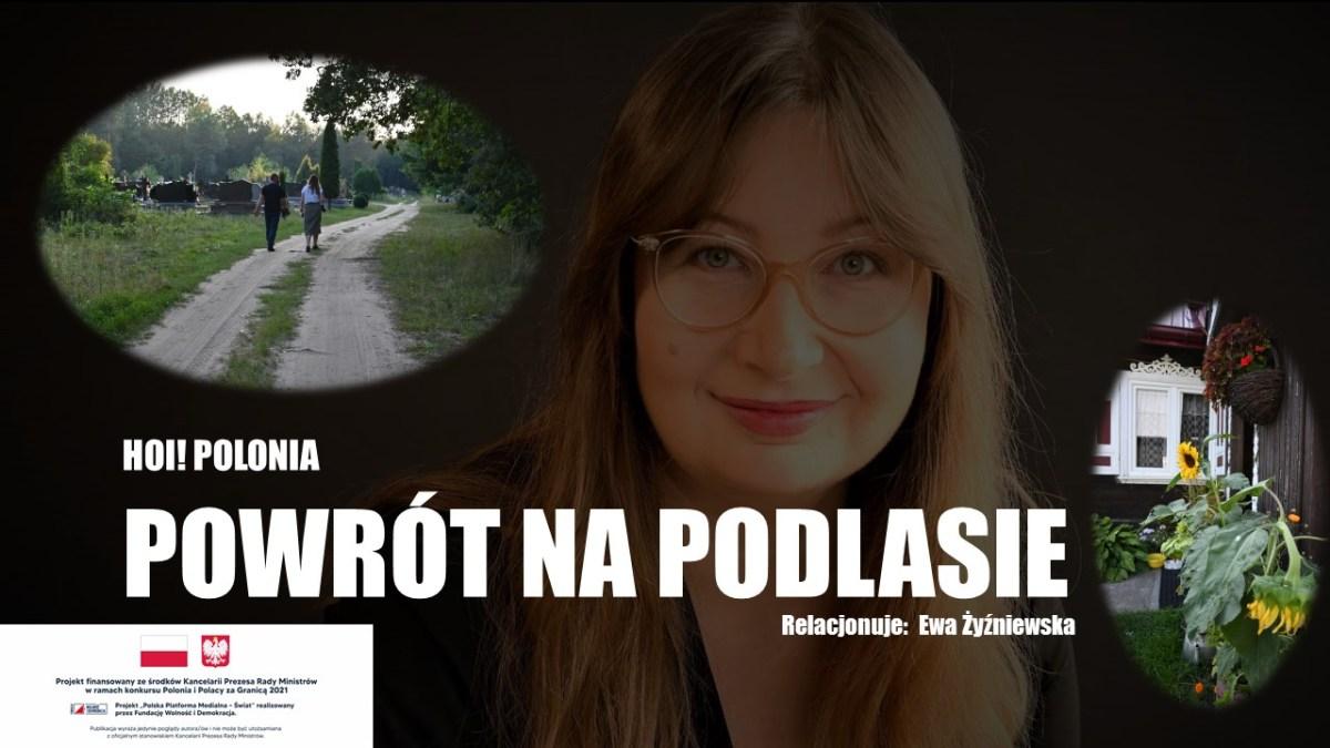 Powrót na Podlasie. #HoiPolonia