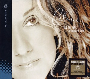 Céline Dion – All The Way... A Decade Of Song CD Cover
