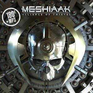 Meshiaak Alliance Of Thieves LP