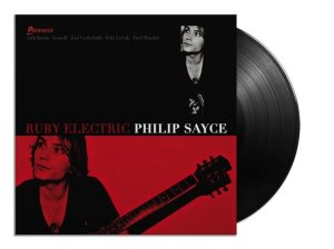 Philip Sayce Ruby Electric LP