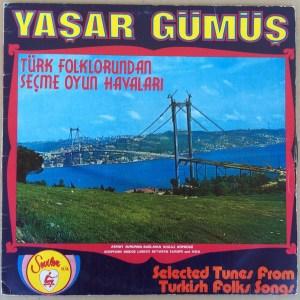 Yaşar Gümüş – Türk Folklorundan Seçme Oyun Havalari Selected Tunes From Turkish Folks Songs LP Cover