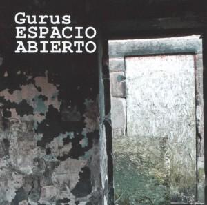Gurus - 'Espacio Abierto' (CD)