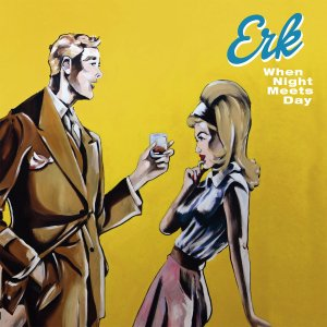 ERK - When Night Meets Day' (CD)