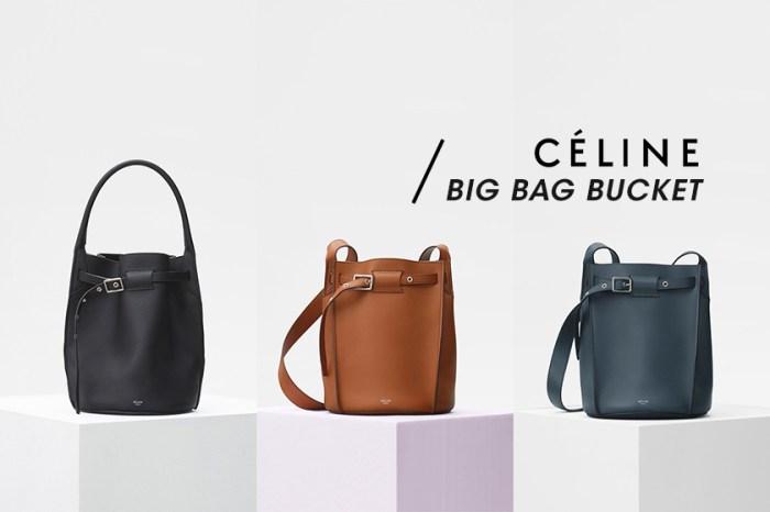 可以用一輩子的長青款:Céline Big Bag Bucket 手袋系列,專為注重細節的你而設!