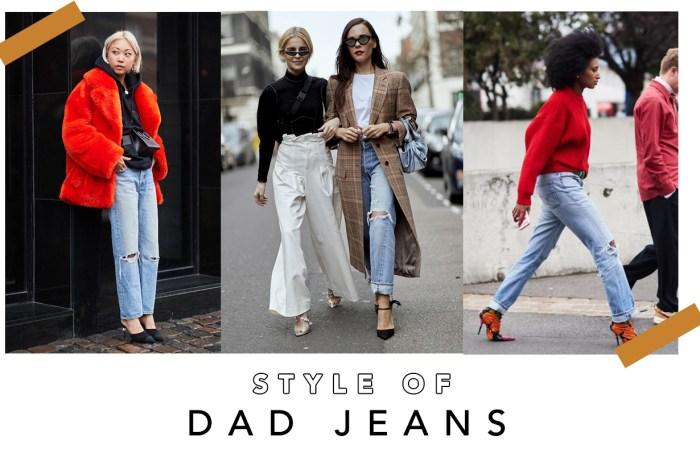 Mom Jeans 穿膩了?還有大熱 Dad Jeans 正在呼喚你!