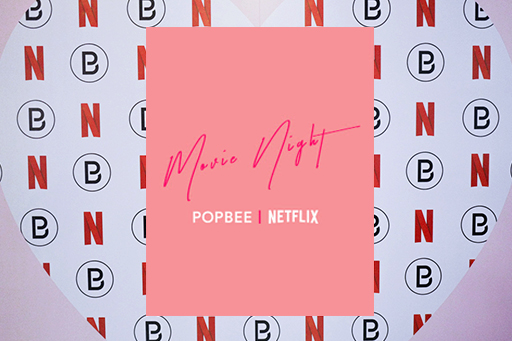 Netflix X POPBEE To All the Boys I've Loved Before 七夕電影夜回顧