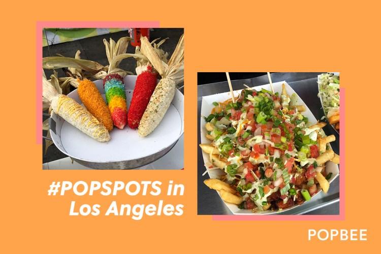 #POPSPOTS in LA:IG 美食都在這裡 !好吃又好拍的加州美食夜市